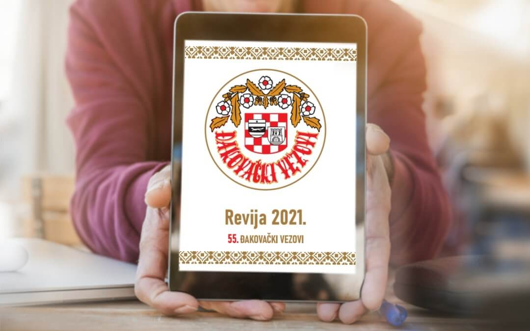 Revija_55_Đakovačkih_vezova_2021_